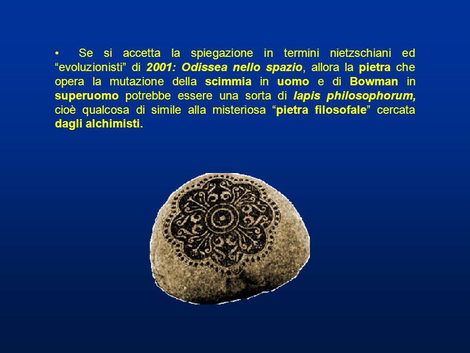 Se si accetta la spiegazione in termini nietzschiani ed evoluzionisti di 2001: Odissea nello spazio, allora la pietra che opera la mutazione della sci