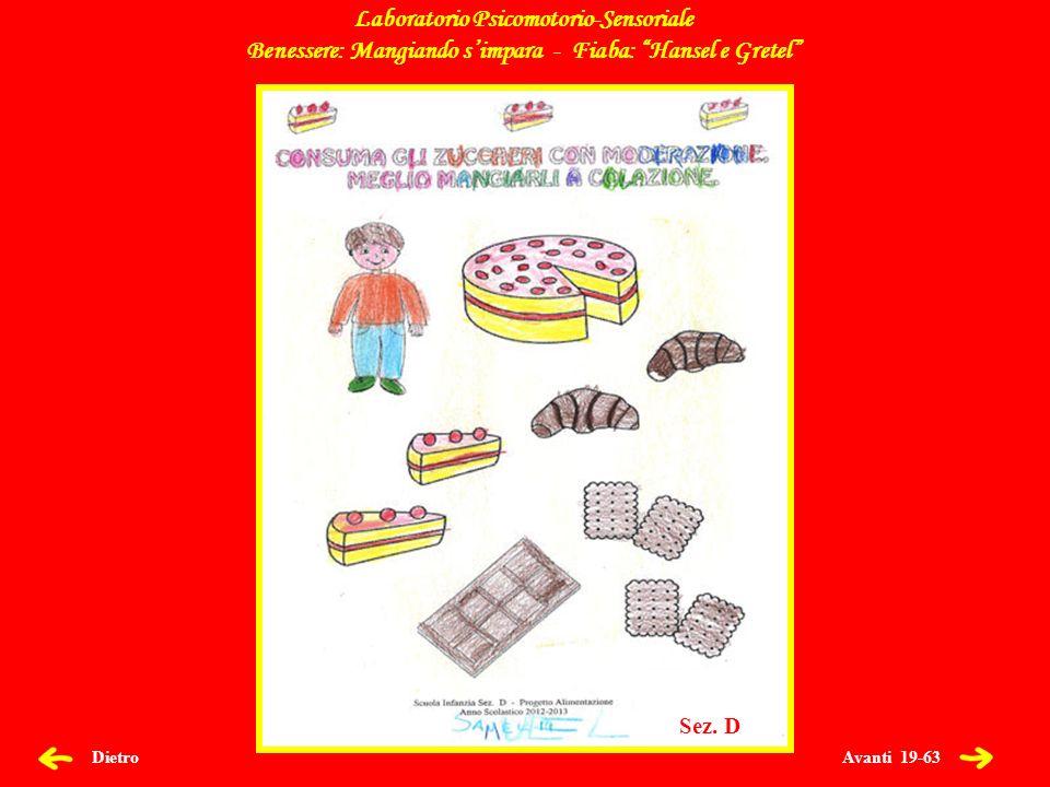 Avanti 20-63 Dietro Laboratorio Psicomotorio-Sensoriale Benessere: Mangiando simpara - Fiaba: Hansel e Gretel Sez.