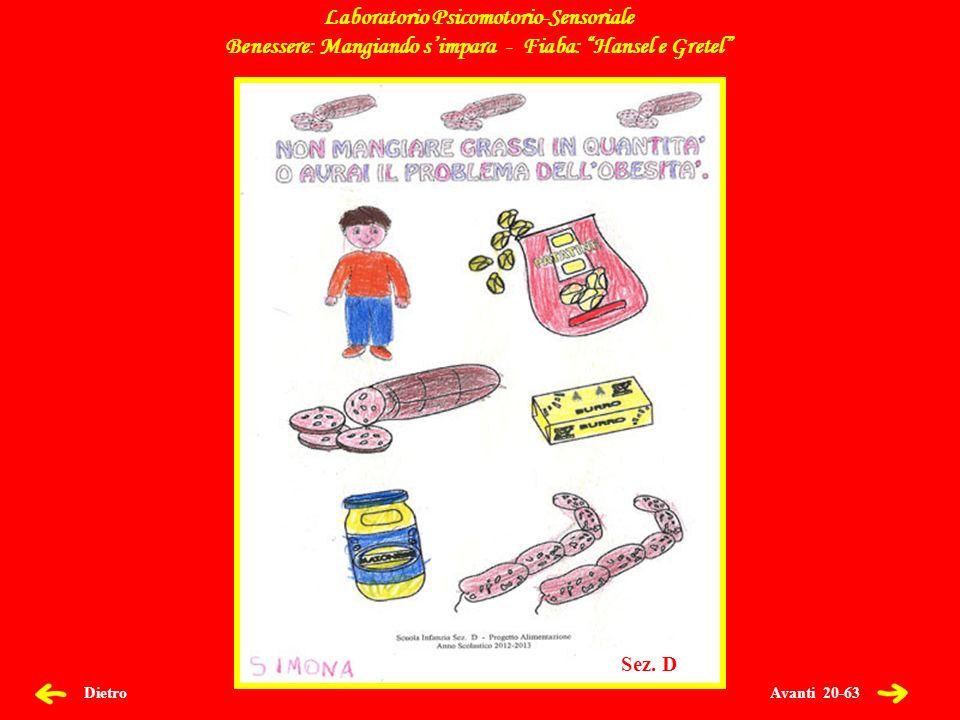 Avanti 21-63 Dietro Laboratorio Psicomotorio-Sensoriale Benessere: Mangiando simpara - Fiaba: Hansel e Gretel Sez.