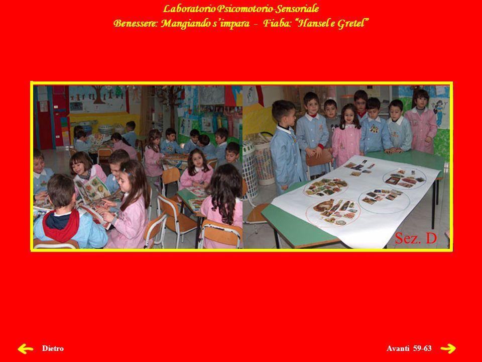 Avanti 60-63 Dietro Laboratorio Psicomotorio-Sensoriale Benessere: Mangiando simpara - Fiaba: Hansel e Gretel Sez.