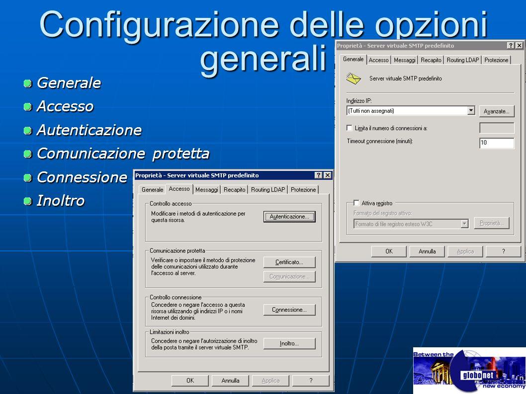 Configurazione delle opzioni generali Generale Generale Accesso Accesso Autenticazione Autenticazione Comunicazione protetta Comunicazione protetta Co