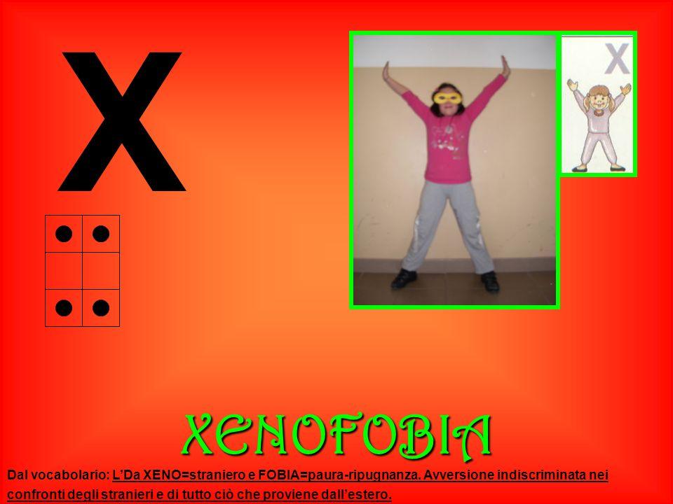 XXENOFOBIA Dal vocabolario: LDa XENO=straniero e FOBIA=paura-ripugnanza. Avversione indiscriminata nei confronti degli stranieri e di tutto ciò che pr