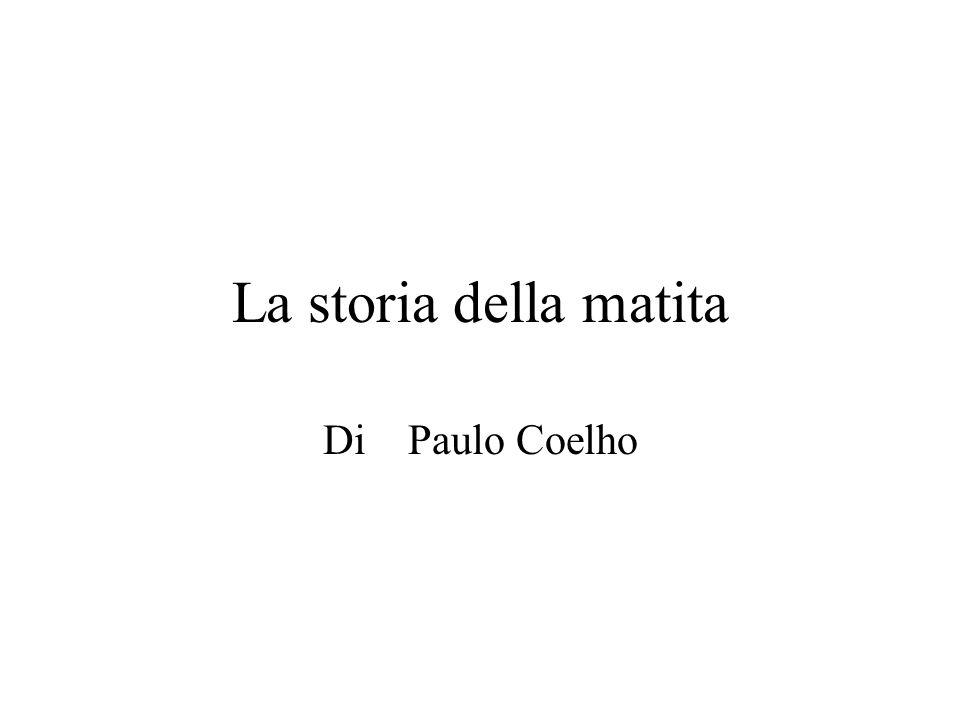 La storia della matita Di Paulo Coelho