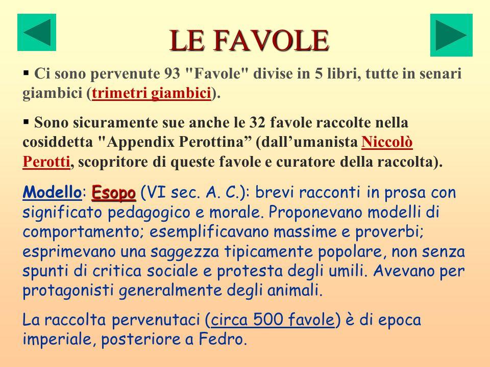 Precedenti greci e latini Per le favole in poesia: spunti in Archiloco di Paro (VII sec.