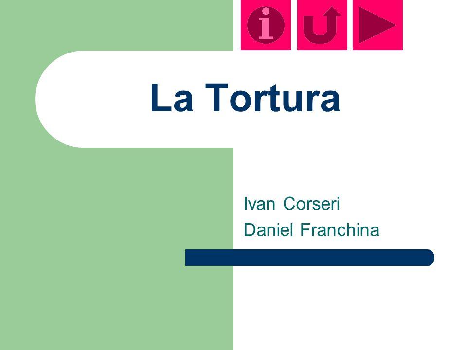 La Tortura Ivan Corseri Daniel Franchina