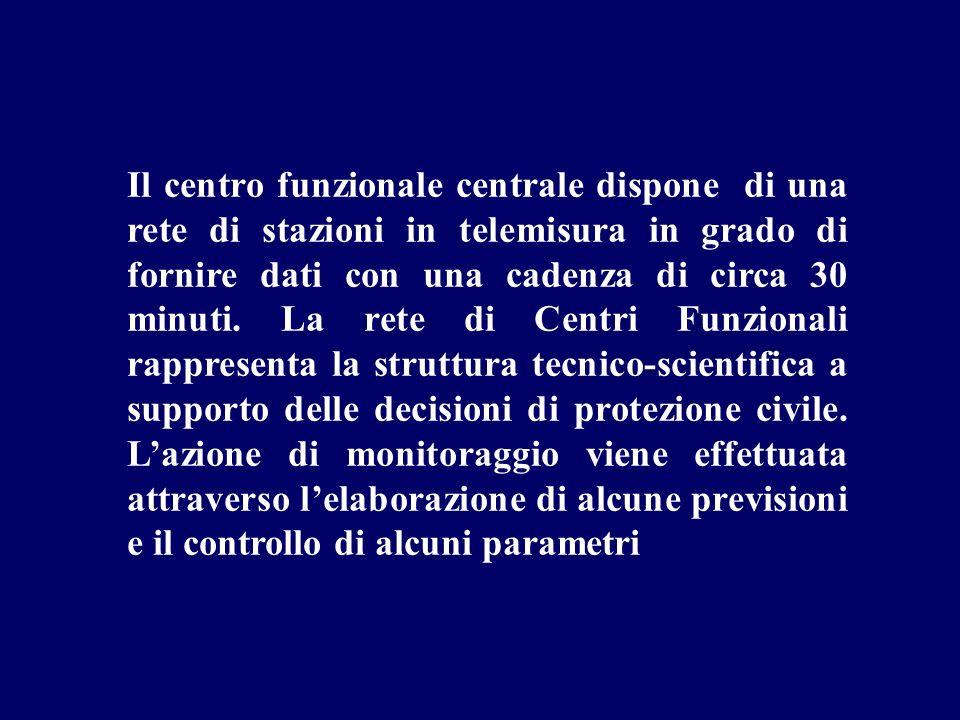 Il centro funzionale centrale dispone di una rete di stazioni in telemisura in grado di fornire dati con una cadenza di circa 30 minuti. La rete di Ce