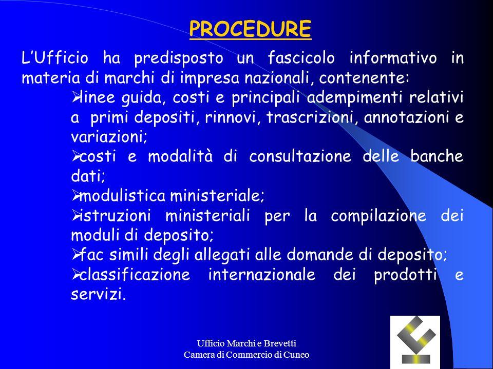 Ufficio Marchi e Brevetti Camera di Commercio di Cuneo PROCEDURE LUfficio ha predisposto un fascicolo informativo in materia di marchi di impresa nazi