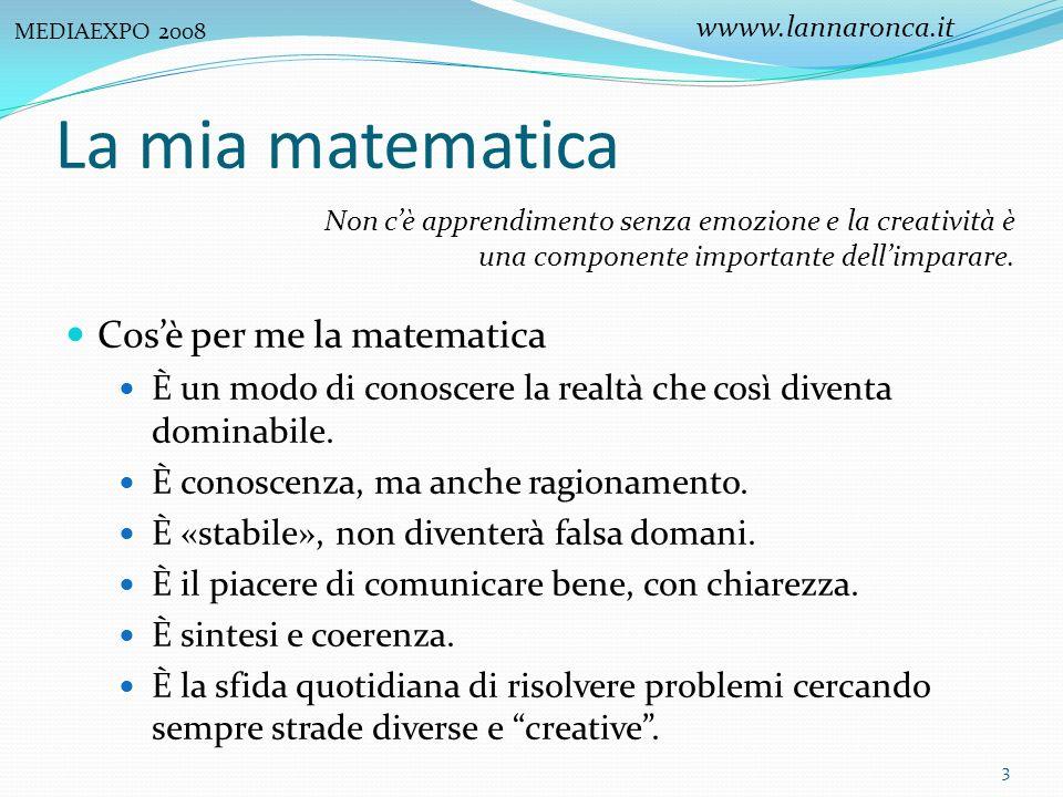 La mia matematica Cosè per me la matematica È un modo di conoscere la realtà che così diventa dominabile. È conoscenza, ma anche ragionamento. È «stab