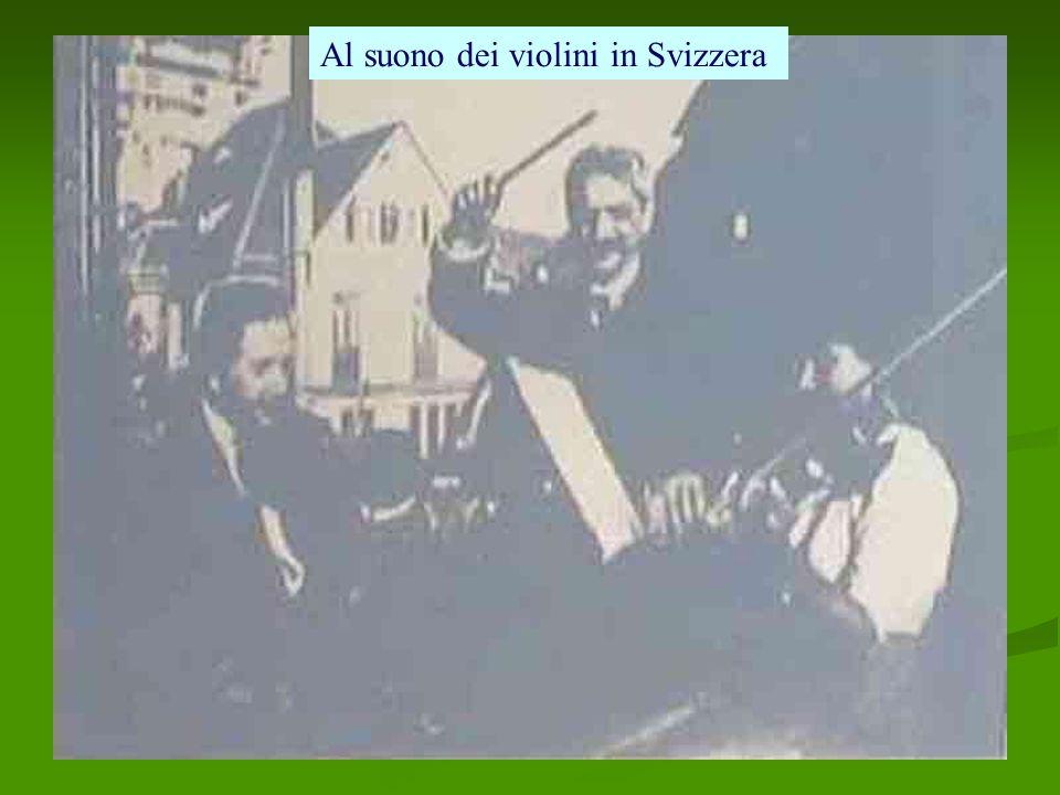 Al suono dei violini in Svizzera