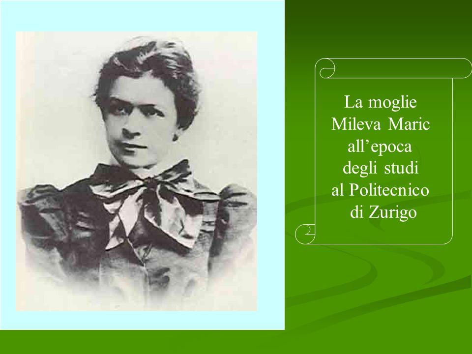 La moglie Mileva Maric allepoca degli studi al Politecnico di Zurigo