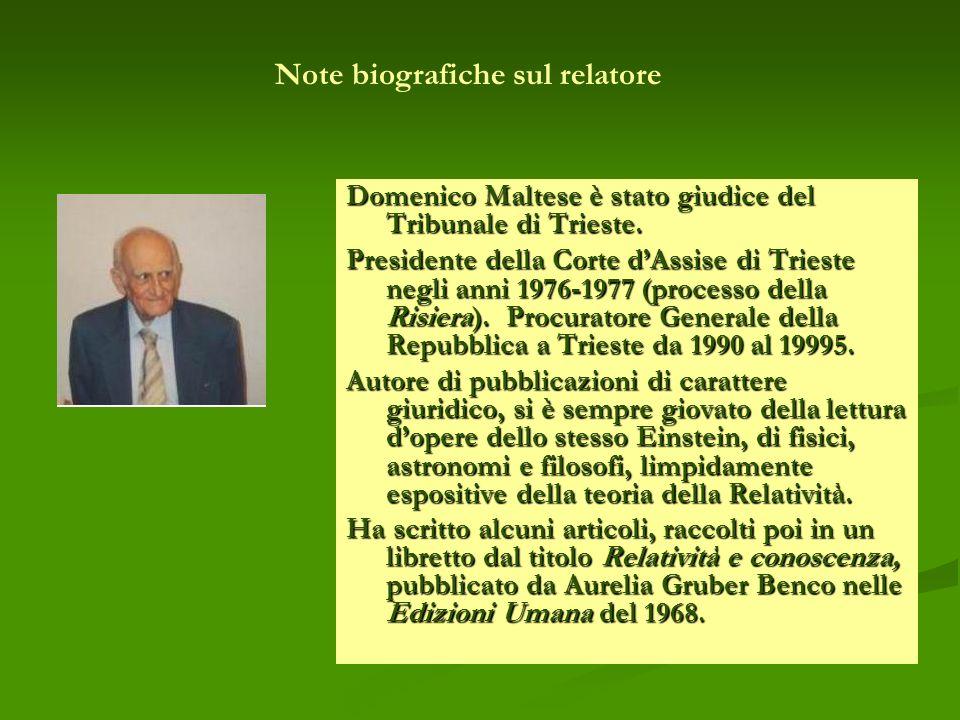 Domenico Maltese è stato giudice del Tribunale di Trieste. Presidente della Corte dAssise di Trieste negli anni 1976-1977 (processo della Risiera). Pr