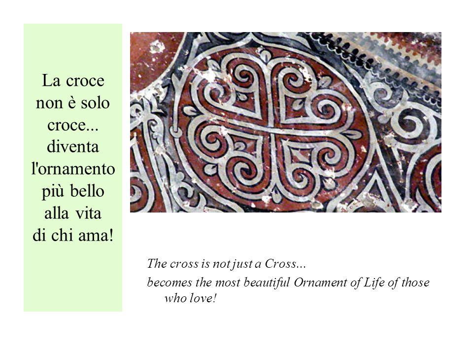 La croce non è solo croce... diventa l ornamento più bello alla vita di chi ama.