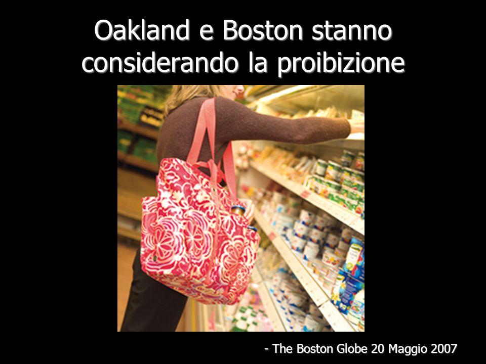 Oakland e Boston stanno considerando la proibizione - The Boston Globe 20 Maggio 2007