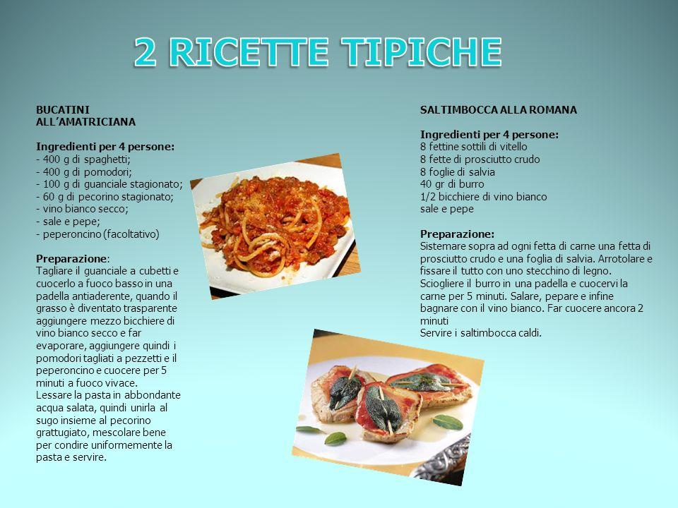 BUCATINI ALLAMATRICIANA Ingredienti per 4 persone: - 400 g di spaghetti; - 400 g di pomodori; - 100 g di guanciale stagionato; - 60 g di pecorino stag