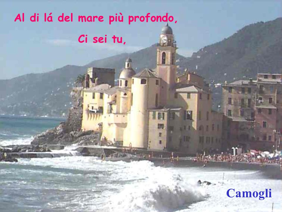 Veneza Ci sei tu per me, per me, Soltanto per me.