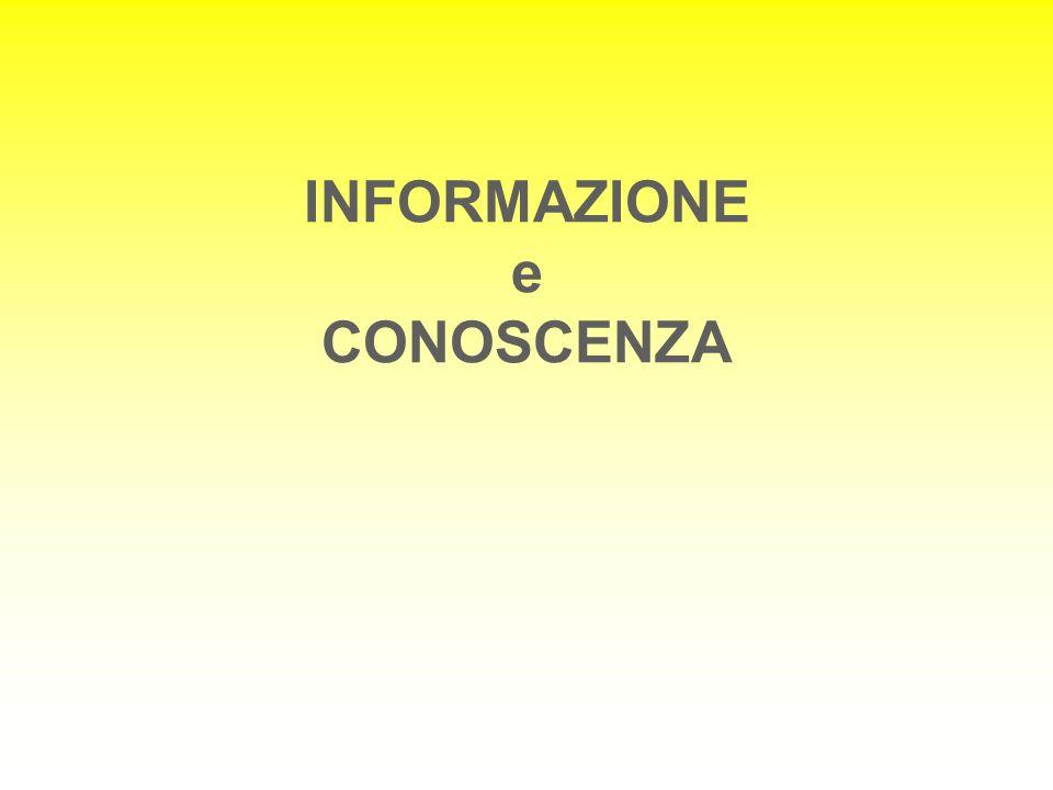 INFORMAZIONE e CONOSCENZA