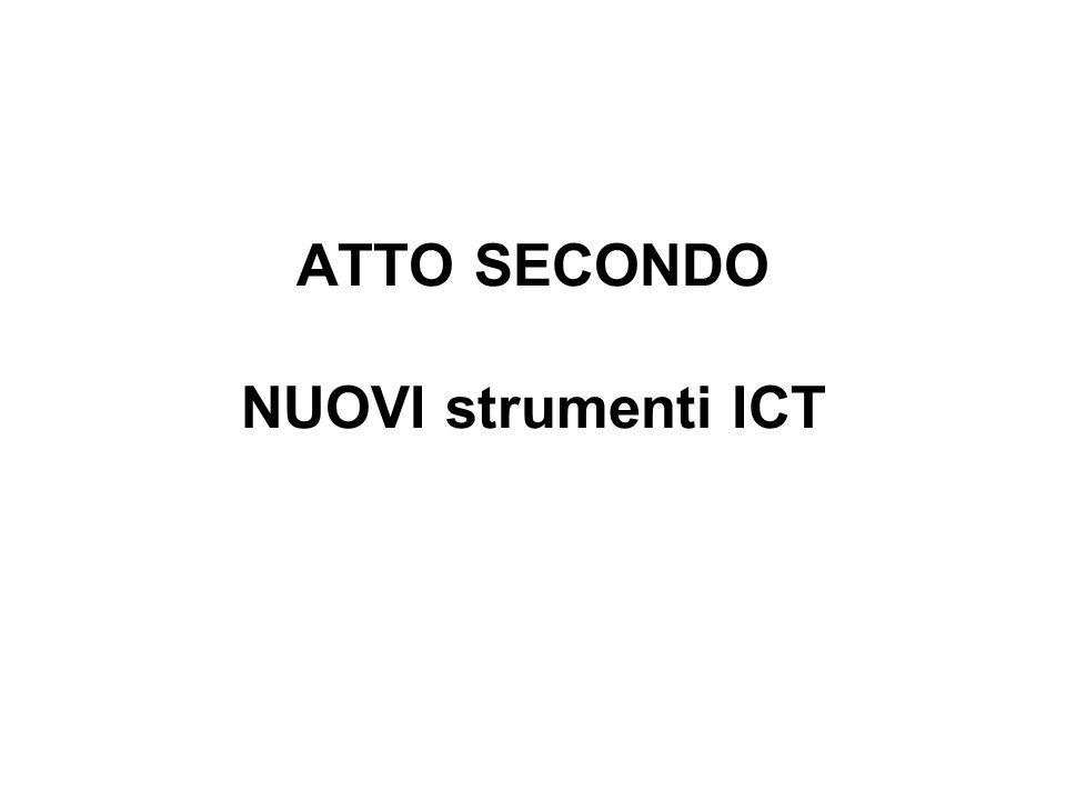 ATTO SECONDO NUOVI strumenti ICT