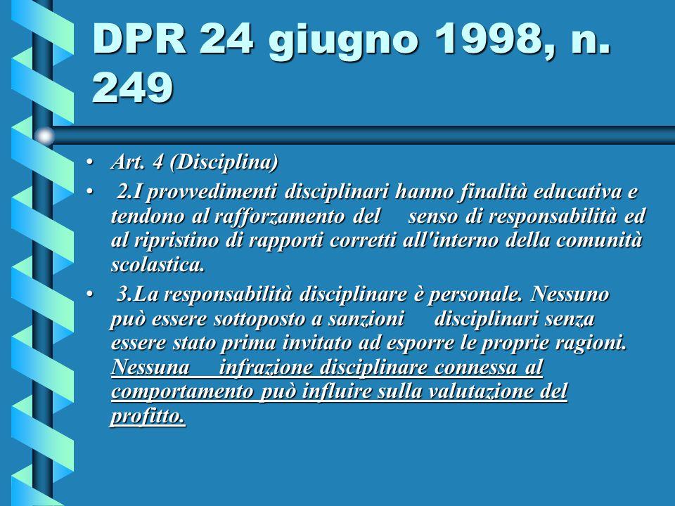DPR 24 giugno 1998, n.249 Art. 4 (Disciplina)Art.