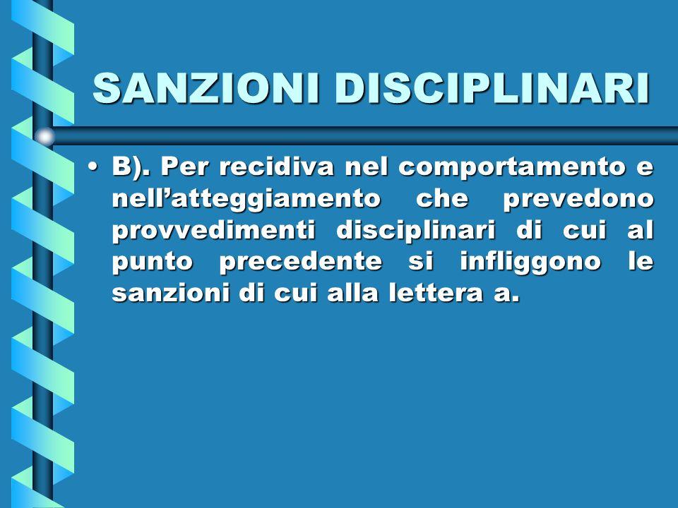 SANZIONI DISCIPLINARI B).