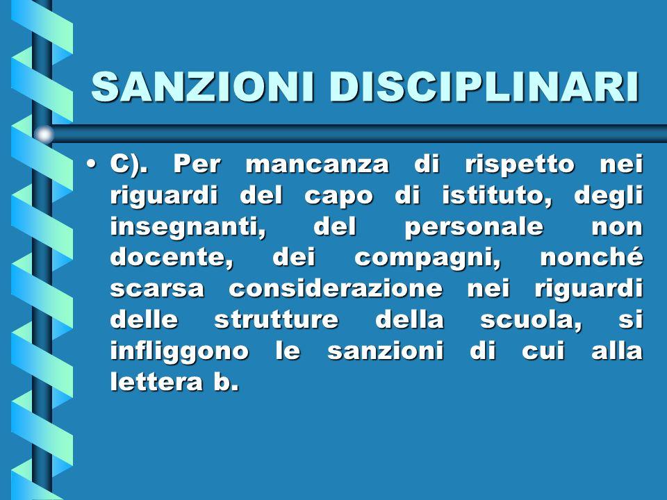 SANZIONI DISCIPLINARI C).