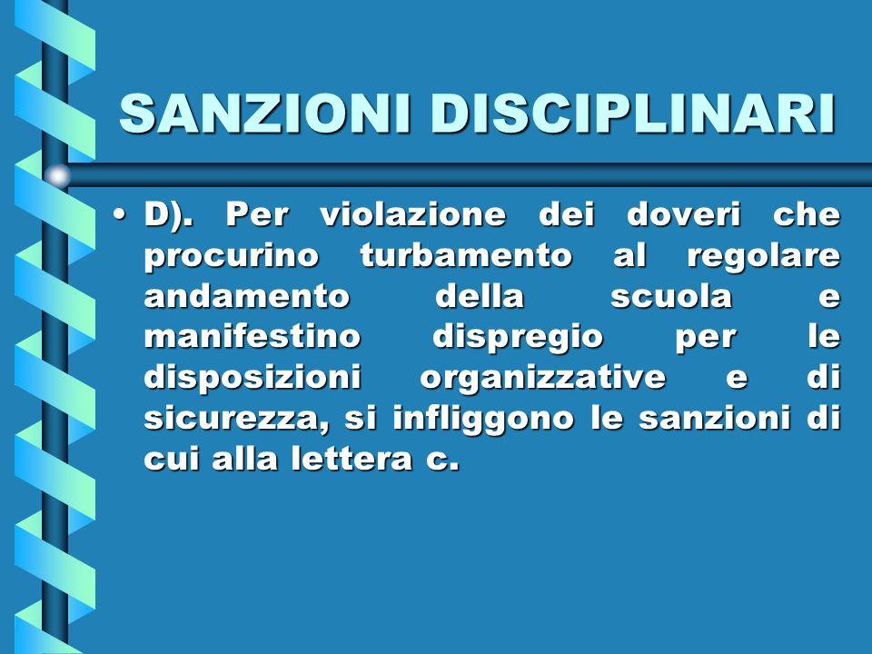 SANZIONI DISCIPLINARI D).