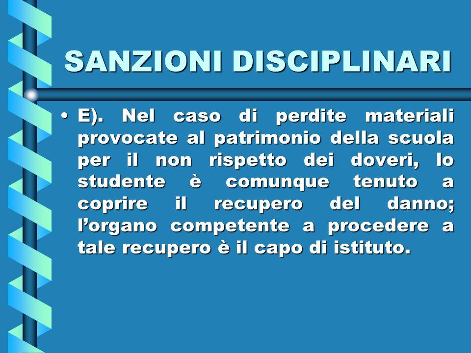 SANZIONI DISCIPLINARI E).