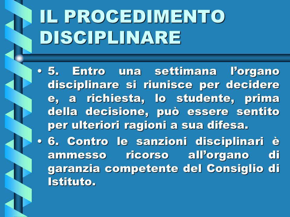 IL PROCEDIMENTO DISCIPLINARE 5.