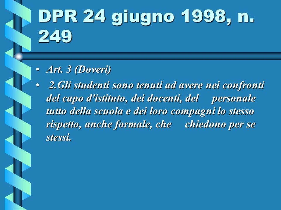 DPR 24 giugno 1998, n.249 Art. 3 (Doveri)Art.