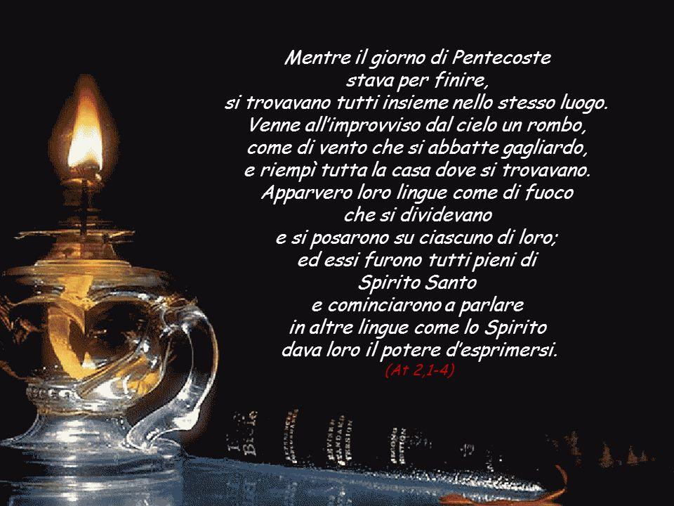 La festa del dono dello Spirito Santo alla Chiesa. Gustiamone la presenza, scopriamone la bellezza.