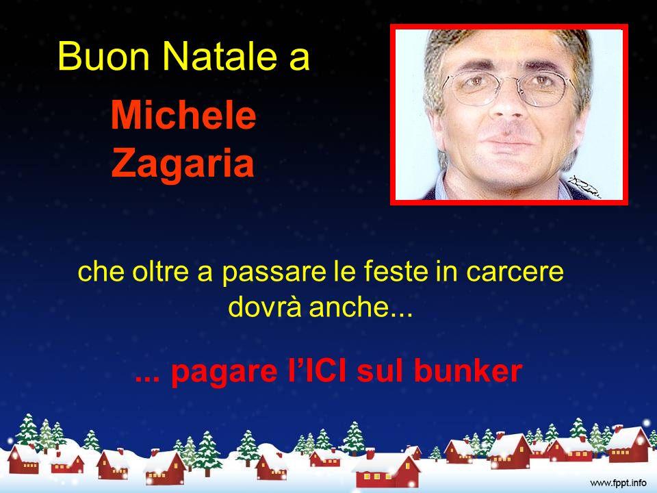 Buon Natale a Michele Zagaria che oltre a passare le feste in carcere dovrà anche......