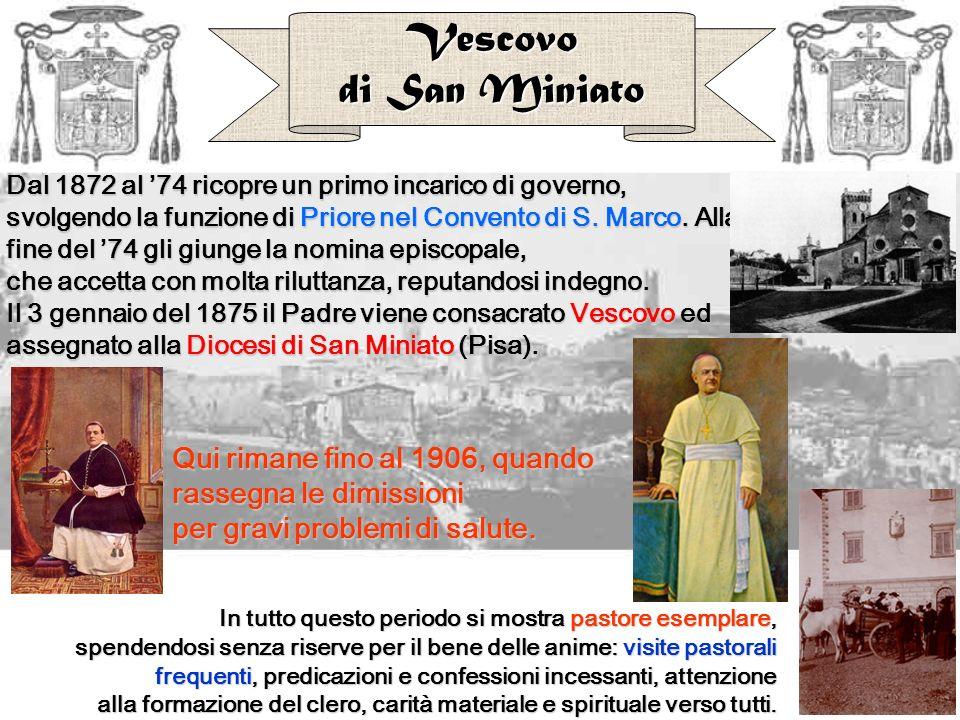 Dal 1872 al 74 ricopre un primo incarico di governo, svolgendo la funzione di Priore nel Convento di S. Marco. Marco. Alla fine del 74 gli giunge la n