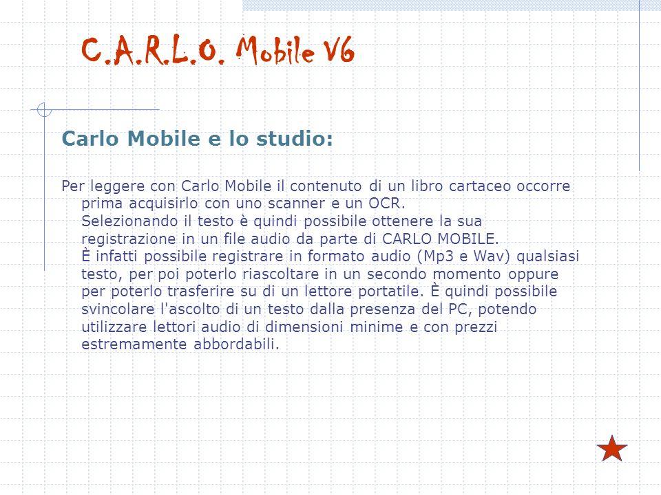 Carlo Mobile e lo studio: Per leggere con Carlo Mobile il contenuto di un libro cartaceo occorre prima acquisirlo con uno scanner e un OCR. Selezionan