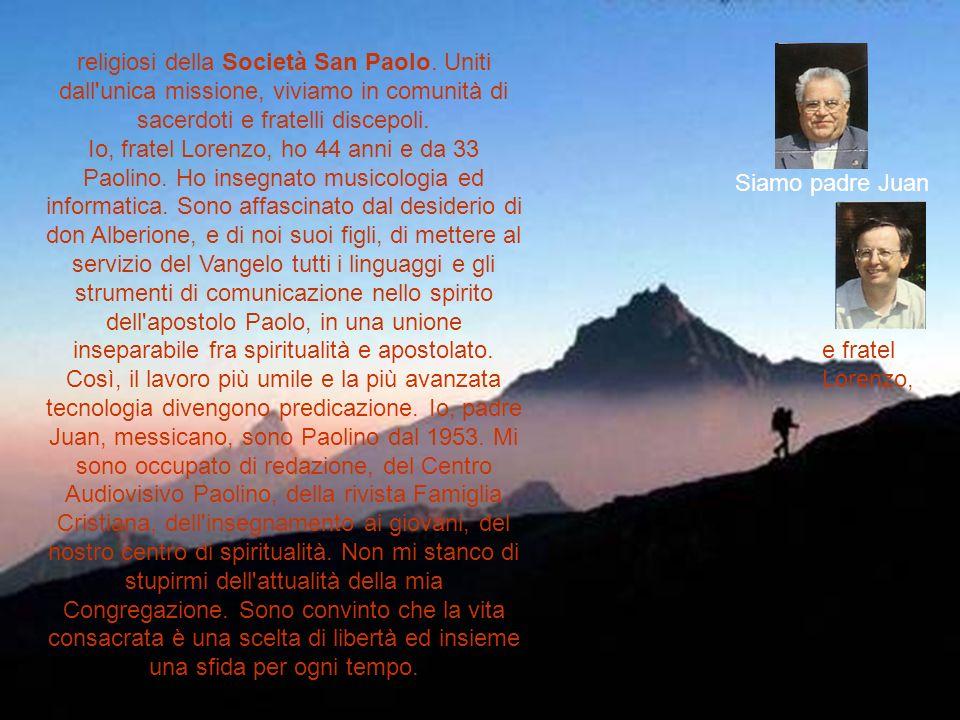 religiosi della Società San Paolo.