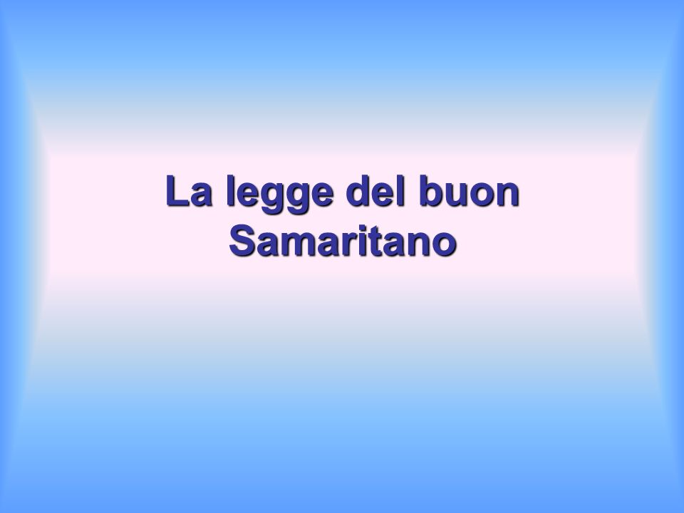 La legge del buon Samaritano