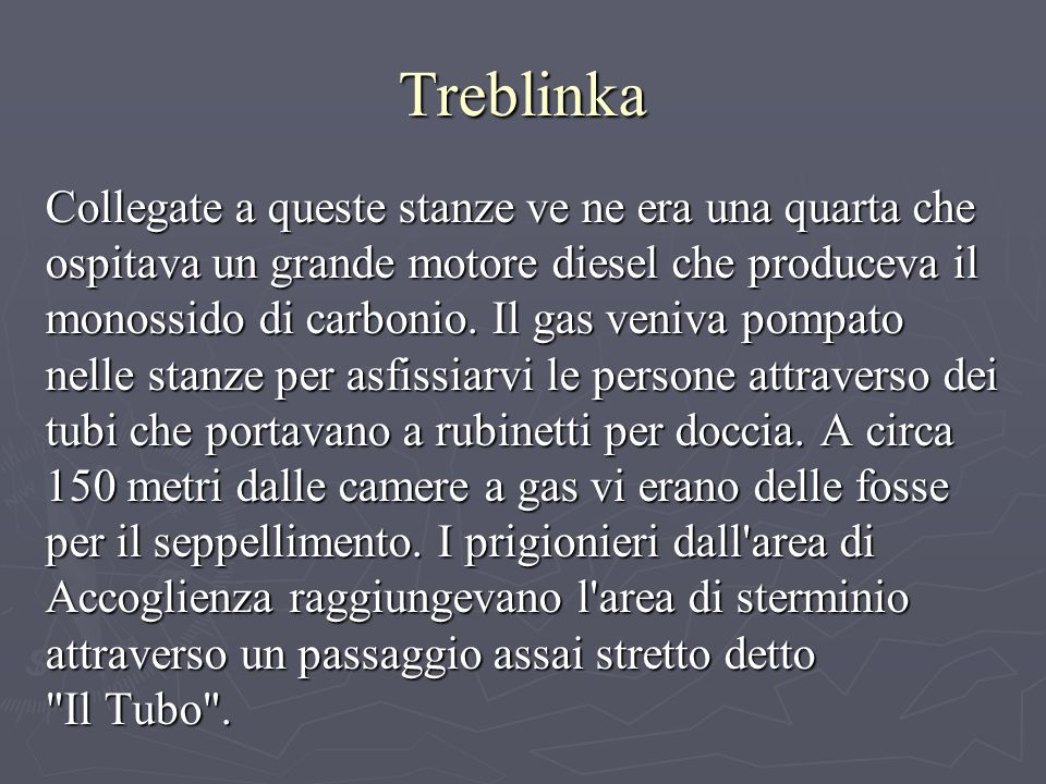 Treblinka Collegate a queste stanze ve ne era una quarta che ospitava un grande motore diesel che produceva il monossido di carbonio.