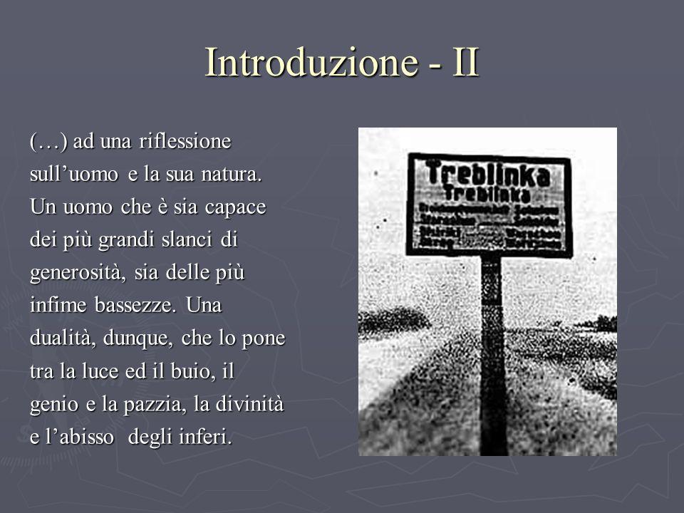 Introduzione - II (…) ad una riflessione sulluomo e la sua natura.