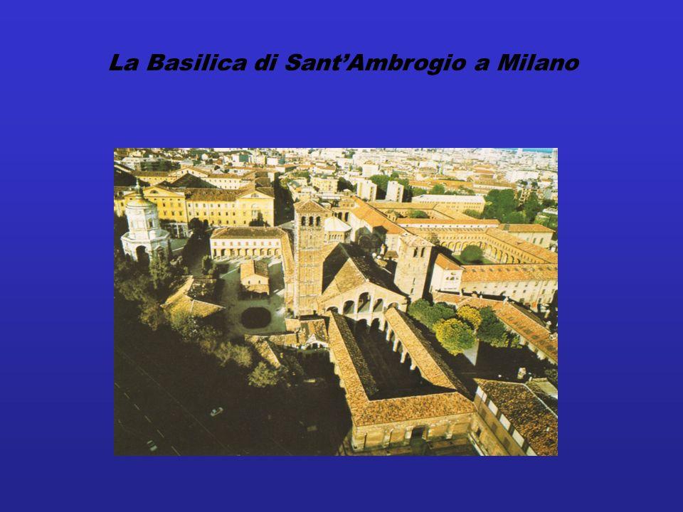 La Basilica di SantAmbrogio a Milano