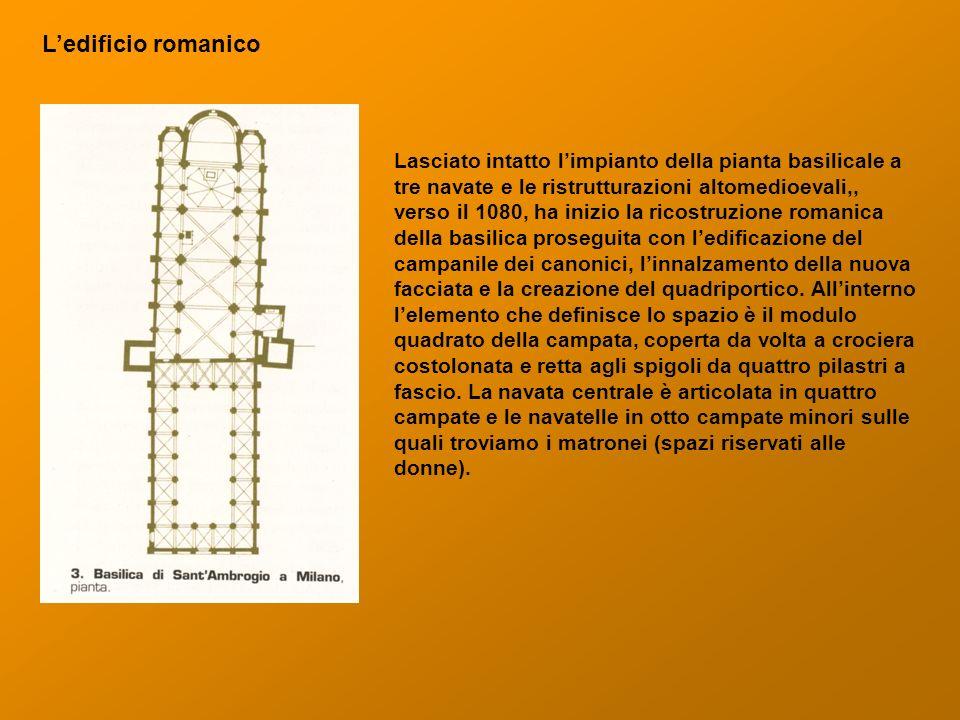Ledificio romanico Lasciato intatto limpianto della pianta basilicale a tre navate e le ristrutturazioni altomedioevali,, verso il 1080, ha inizio la