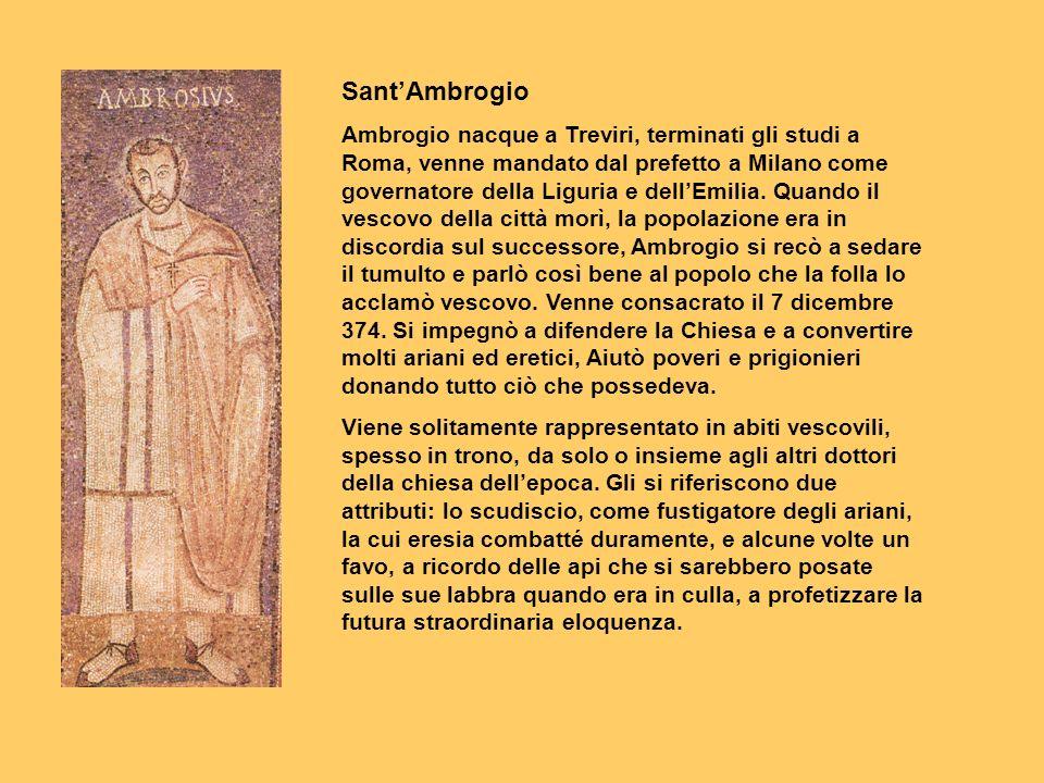 SantAmbrogio Ambrogio nacque a Treviri, terminati gli studi a Roma, venne mandato dal prefetto a Milano come governatore della Liguria e dellEmilia. Q