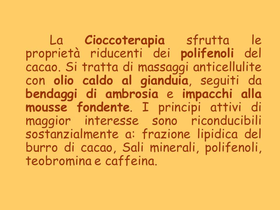 La Cioccoterapia sfrutta le proprietà riducenti dei polifenoli del cacao. Si tratta di massaggi anticellulite con olio caldo al gianduia, seguiti da b