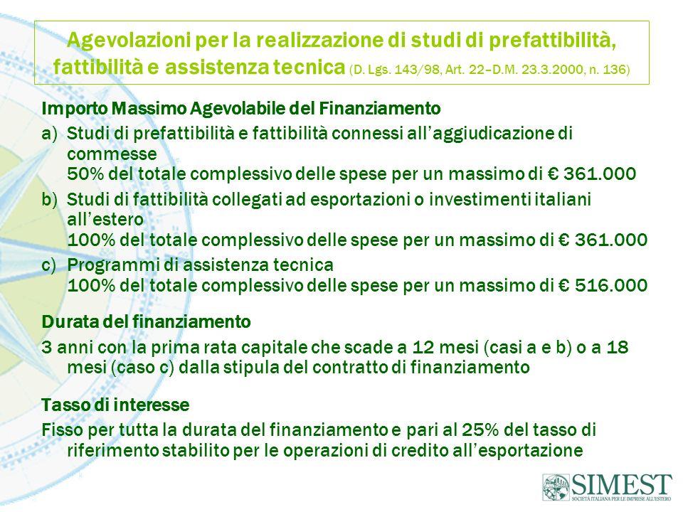 Agevolazioni per la realizzazione di studi di prefattibilità, fattibilità e assistenza tecnica (D. Lgs. 143/98, Art. 22–D.M. 23.3.2000, n. 136) Import