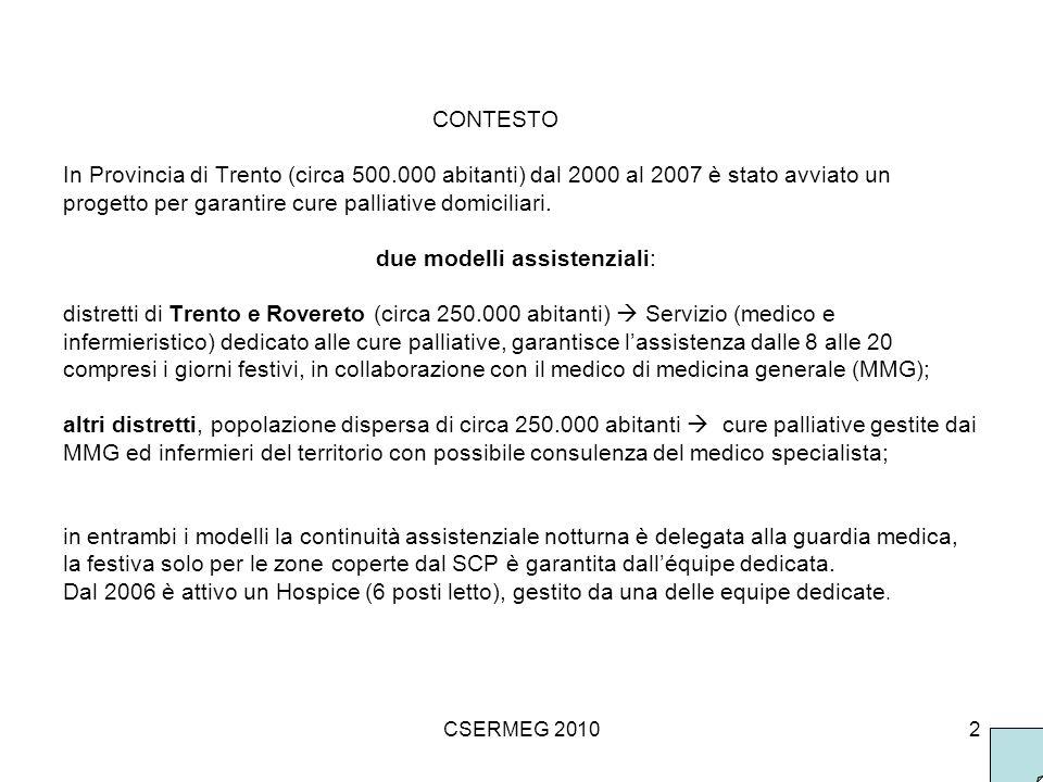 CSERMEG 20103 MATERIALI E METODI 1.