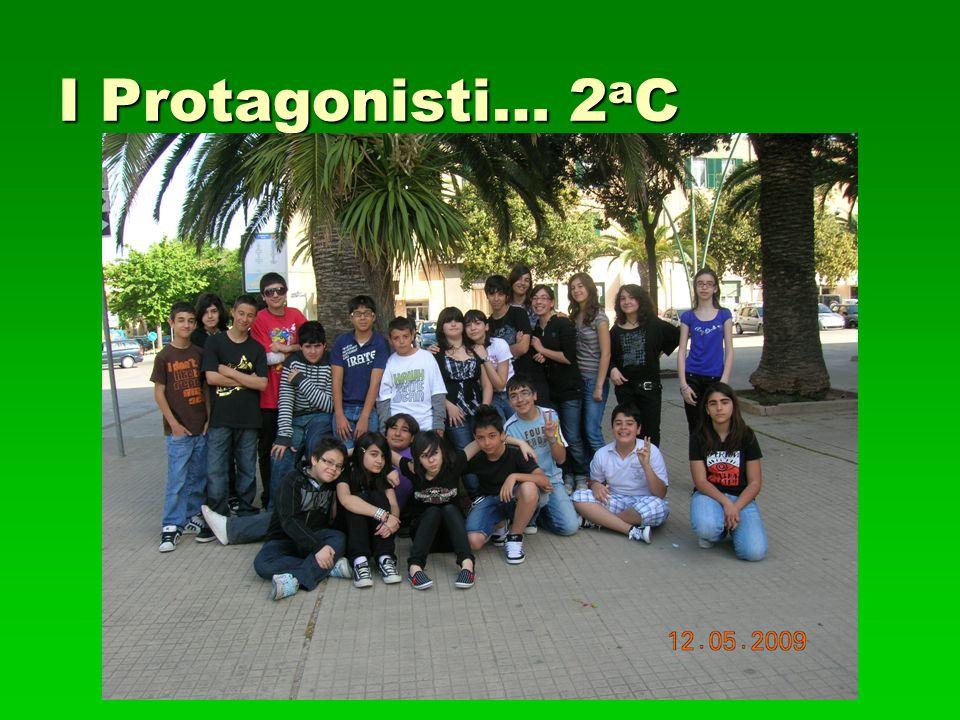 I Protagonisti… 2 a C