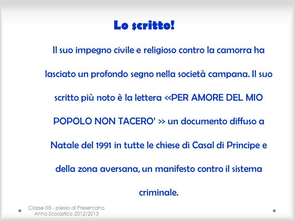 Classe IIIB - plesso di Presenzano Anno Scolastico 2012/2013 Lo scritto.