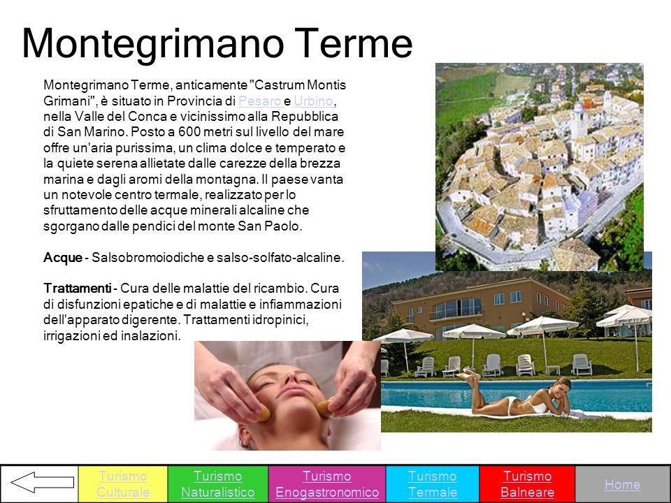 Montegrimano Terme Montegrimano Terme, anticamente