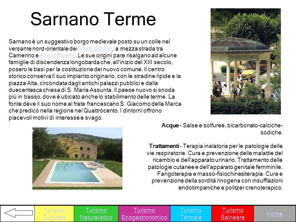Sarnano Terme Sarnano è un suggestivo borgo medievale posto su un colle nel versante nord-orientale dei monti Sibillini, a mezza strada tra Camerino e