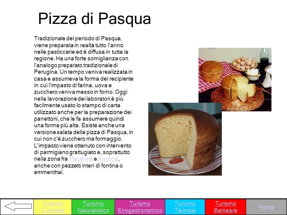 Pizza di Pasqua Tradizionale del periodo di Pasqua, viene preparata in realtà tutto l'anno nelle pasticcerie ed è diffusa in tutta la regione. Ha una