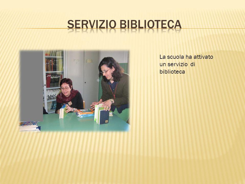 La scuola ha attivato un servizio di biblioteca