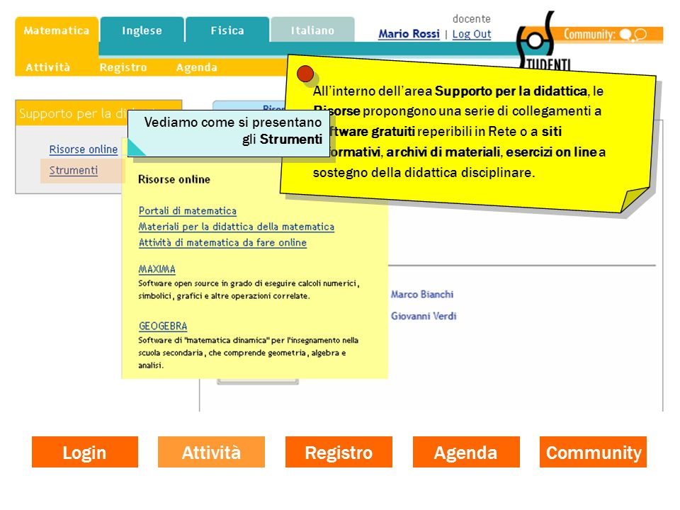 Allinterno dellarea Supporto per la didattica, le Risorse propongono una serie di collegamenti a software gratuiti reperibili in Rete o a siti informa