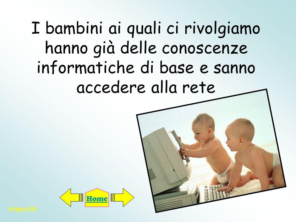 www.ilveliero.it Il veliero è il browser per bambini per utilizzare con la massima sicurezza Il nocchiero, che aggiunge la limitazione nella navigazione e scherma le immagini che rimandano a link esterni rispetto ai risultati ottenuti Gruppo Alfa Home